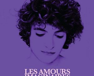 Affiche du film Les amours imaginaires